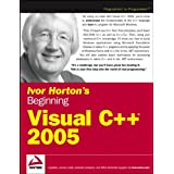 Ivor Horton's Beginning Visual C++ 2005by Ivor Horton