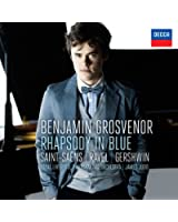 Rhapsody In Blue: Saint-Säens, Ravel, Gershwin