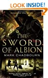 The Sword of Albion: The Sword of Albion Trilogy Book 1 (Sword of Albion Trilogy 1)