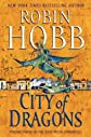 City of Dragons (Rain Wilds Chronicles #03) [ CITY OF DRAGONS (RAIN WILDS CHRONICLES #03) BY Hobb, Robin ( Author ) Feb-07-2012