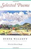 Selected Poems (0374531110) by Walcott, Derek