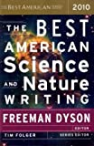 The Best American Science and Nature Writing 2010 (The Best American Series (R))