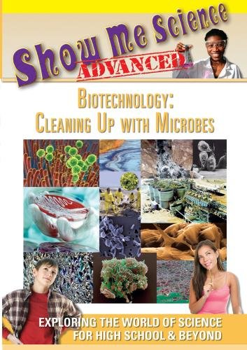 Biotechnology: Cleaning Up with Microbes