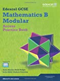 Keith Pledger GCSE Mathematics Edexcel 2010: Spec B Access Practice Book (GCSE Maths Edexcel 2010)
