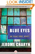 Blue Eyes: An Isaac Sidel Novel (Book One)