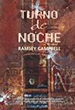 Turno de noche/ The Overnight (Eclipse) (Spanish Edition)