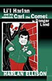 Lil Harlan and his sidekick Carl the Comet in Danger Land