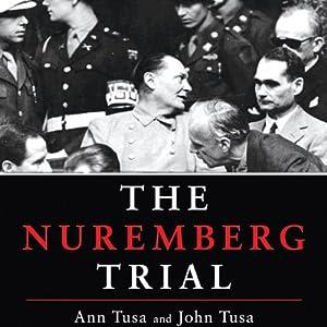 The Nuremberg Trial | [Ann Tusa, John Tusa]