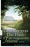 img - for Das Haus der vergessenen Tr ume: Roman (German Edition) book / textbook / text book