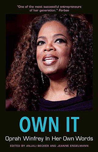 own-it-oprah-winfrey-in-her-own-words-in-their-own-words