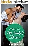 ROMANCE: REGENCY ROMANCE: Falling For The Duke's Brother (Historical Victorian Romance) (Historical Regency Romance Fantasy Short Stories)