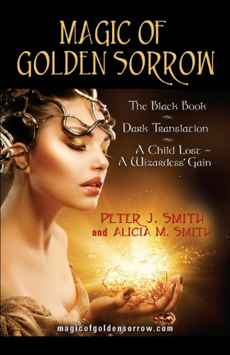 Magic of Golden Sorrow