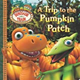 A Trip to the Pumpkin Patch (Dinosaur Train)
