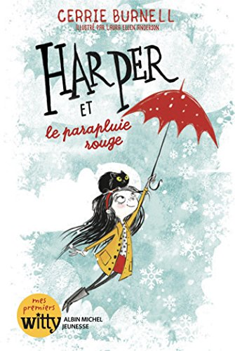 Harper (1) : Harper et le parapluie rouge