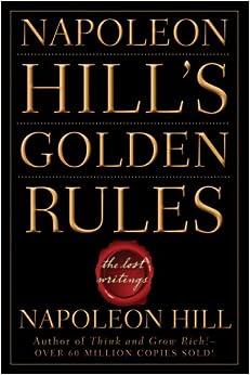 Golden Rules Napoleon Hill