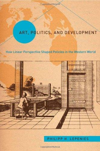 Art, Politics, and Development (Politics History & Social Chan)