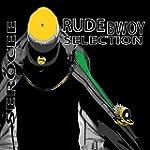 Rude Bwoy Selection