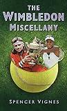 The Wimbledon Miscellany