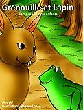 Grenouille et Lapin.Conte moral pour enfants