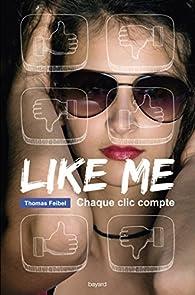 Like me : Chaque clic compte par Feibel