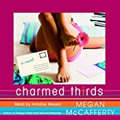 Charmed Thirds | Megan McCafferty