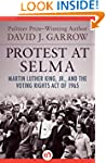 Protest at Selma: Martin Luther King,...