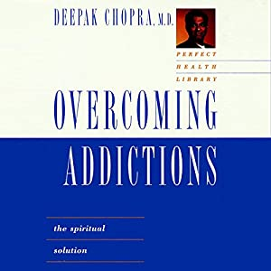 Overcoming Addictions Audiobook