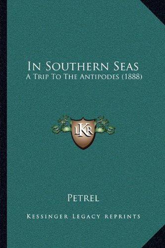 In Southern Seas: A Trip to the Antipodes (1888)