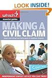 Making a Civil Claim (Which? Essential Guides)