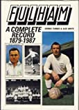 Fulham: A Complete Record, 1879-1987 Dennis Turner