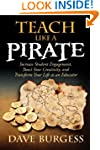 Teach Like a PIRATE: Increase Student...