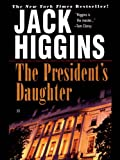 The President's Daughter (Sean Dillon Book 6)