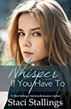 Whisper If You Have To: A Contemporary Christian Romance
