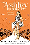 Popularity Takeover (The Ashley Project)
