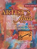 The Artist's Muse: Unlock the Door to Your Creativity (1581808755) by Betsy Dillard Stroud