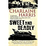 Sweet and Deadlyby Charlaine Harris