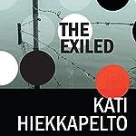 The Exiled | Kati Hiekkapelto