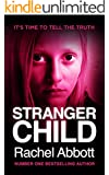Stranger Child (English Edition)