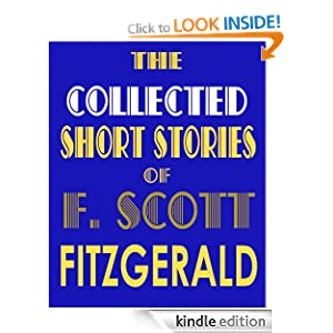 THE COLLECTED SHORT STORIES OF F. SCOTT FITZGERALD (illustrated)