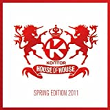 Kontor House of House - Spring Edition 2011