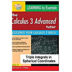 Calculus 3 Advanced Tutor: Triple Integrals in Spherical Coordinates
