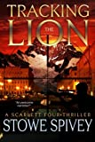 Tracking The Lion: The Scarlet Four thriller series