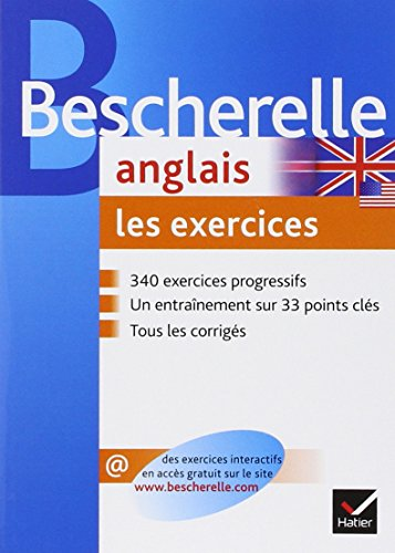 Bescherelle anglais : Les exercices Bescherelle anglais : Les exercices