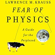 Fear of Physics | [Lawrence M. Krauss]