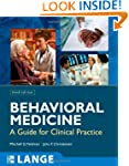 Behavioral Medicine:  A Guide for Cli...