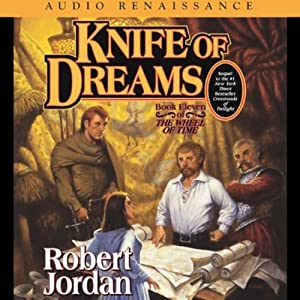 Knife of Dreams: Book Eleven of The Wheel of Time | [Robert Jordan]