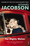 Mighty Walzer (0099274728) by Howard Jacobson