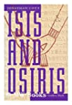 Isis and Osiris: Exploring the Goddes...