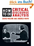 How to Do Critical Discourse Analysis...