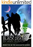 Green Tea and Black Death (The Godhunter Book 5)